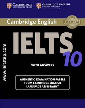 10 CAMBRIDGE PRACTICE TESTS FOR IELTS