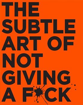 کتاب The Subtle Art of Not Giving a F*ck Mark Manson