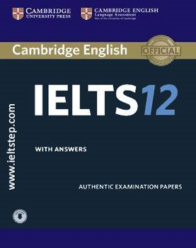 12 CAMBRIDGE PRACTICE TESTS FOR IELTS