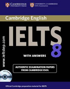 8 CAMBRIDGE PRACTICE TESTS FOR IELTS